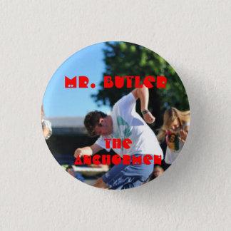 The Anchormen: Eric Butler 1 Inch Round Button