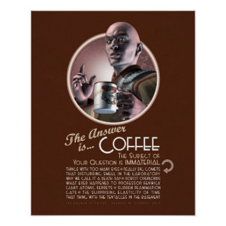 "The Answer is Coffee Poster (16x20"")"