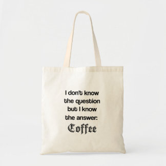 The Answer is Coffee Tote