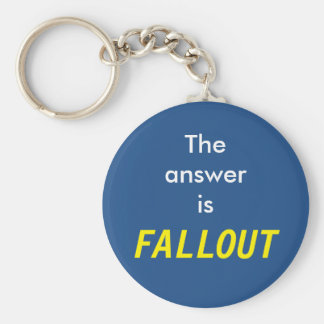 The answer is Fallout Basic Round Button Keychain