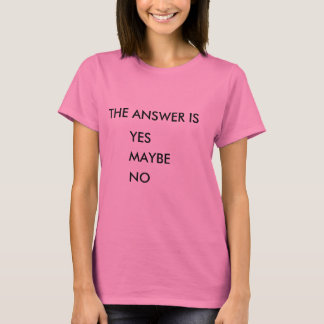 The Answer Women's Basic T-Shirt