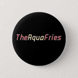 """The Aqua Fries"" Official New Button"