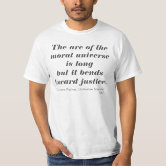 The arc of the moral universe tee shirt