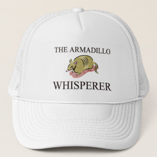 The Armadillo Whisperer Trucker Hat