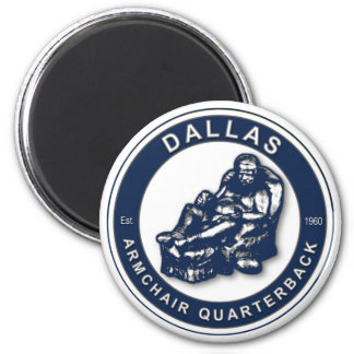 The Armchair Quarterback - Dallas Football Fans Magnet