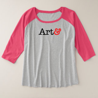 The art exists because the life is not enough plus size raglan T-Shirt