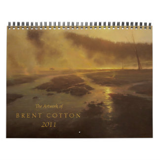 The Art of Brent Cotton  2011 Calendar