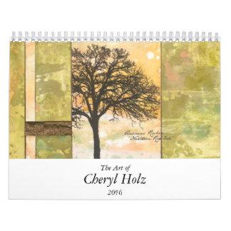 The Art of CHERYL HOLZ Calendar 2016