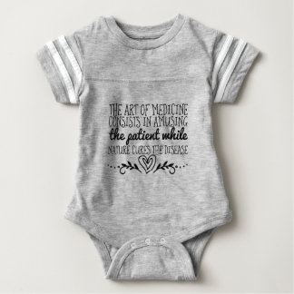 The art of medicine consists in amusing the baby bodysuit