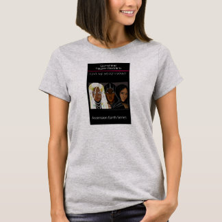 The Ascension Earth Series T-Shirt