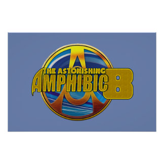 The Astonishing Amphibic 8 Limited Edition Poster