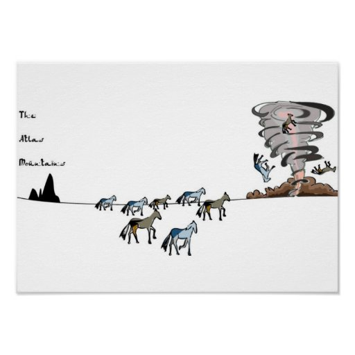 The Atlas Mountains - horse and tornado Posters