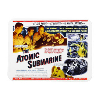 """The Atomic Submarine"" Magnet"