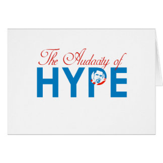 THE AUDACITY OF HYPE GREETING CARDS