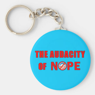 The Audacity of NOPE Basic Round Button Keychain