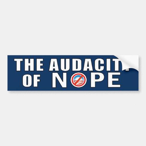 The Audacity of NOPE Bumper Sticker