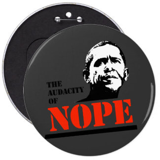 THE AUDACITY OF NOPE BUTTONS