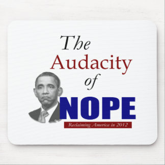 The Audacity of NOPE! Mouse Pad