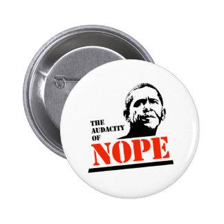 THE AUDACITY OF NOPE T-SHIRT PIN