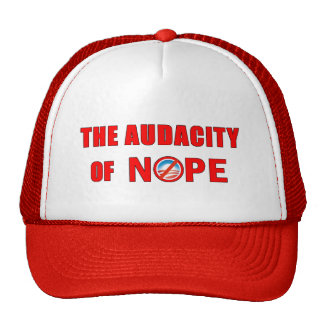 The Audacity of NOPE Trucker Hat