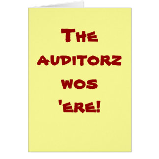 The auditorz wos 'ere! Thank You Card