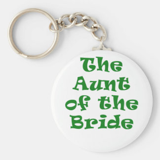 The Aunt of the Bride Basic Round Button Keychain