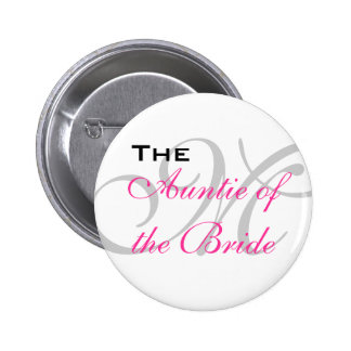 The Auntie of the Bride Button