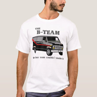 the B-Team retro eighties T-Shirt