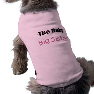 The Baby  Big Sister Shirt