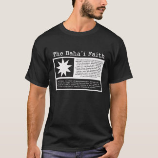 The Baha'i Faith T-Shirt