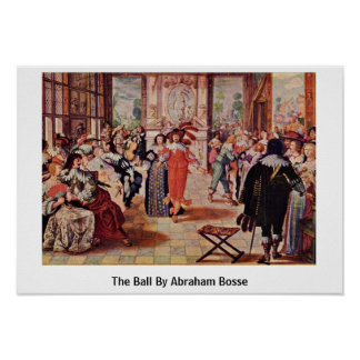 The Ball By Abraham Bosse Poster