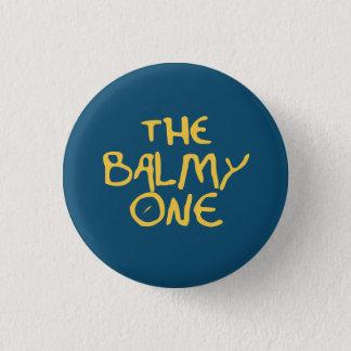 The Balmy One 1 Inch Round Button