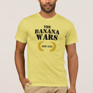 The Banana Wars (1898-1934) T-Shirt