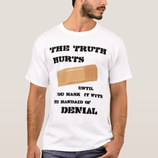 The Bandaid of Denial T-Shirt