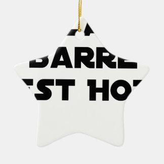 The BAR HOT EAST - Word games - François City Ceramic Ornament