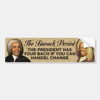 The Barack Period Bumper Sticker