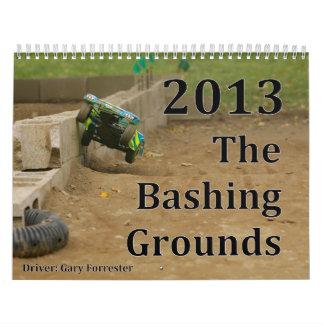 The Bashing Grounds 2013 Calenar Calendars