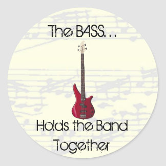 The Bass Holds the Band Together Sticker