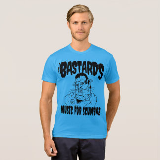 The Bastards: Music For Scumbags (Safe) T-Shirt