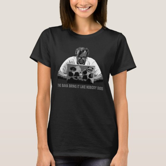 The Bava Bring It WIRE106 Woman's T-Shirt