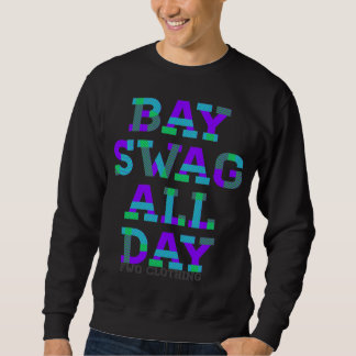 The Bay Swag Design Sweatshirt