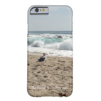 The Beach is Calling Me - iPhone 6 case