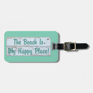 The Beach is My Happy Place Luggage Tag