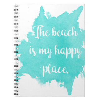 The Beach Is My Happy Place Notebooks