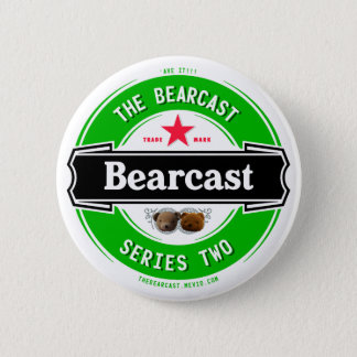 The Bearcast - Series 2 Badge 2 Inch Round Button