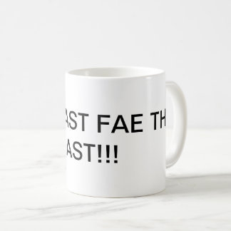 The Beast Fae The East Mug!!! Coffee Mug