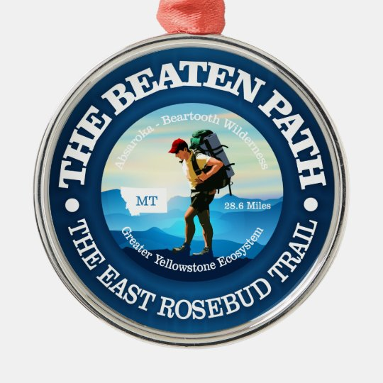 The Beaten Path (East Rosebud Trail) Hiker C Metal Ornament