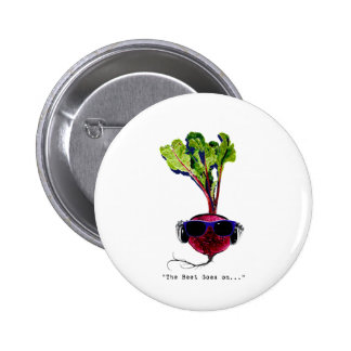 The beet goes on-light 2 inch round button