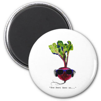 The beet goes on-light 2 inch round magnet