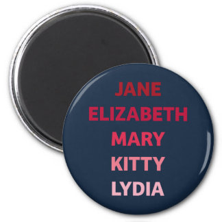 The Bennet Sisters 2 Inch Round Magnet